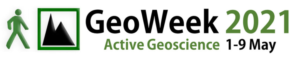 Geo Week 2021 - active geoscience - 1st to 9th May 2021